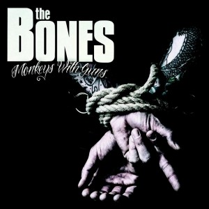 The Bones - Monkeys With Guns - Cover