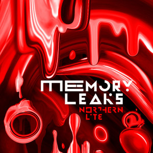 Northern Lite - Memory Leaks - Cover