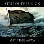 State Of The Union - My Time Away - Cover