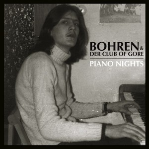 Bohren und der Club of Gore - Piano Nights - Cover