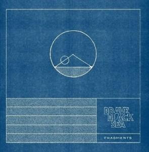 Brave Black Sea - Fragments - Cover