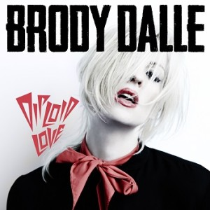 Brody Dalle - Dilpoid Love - Cover