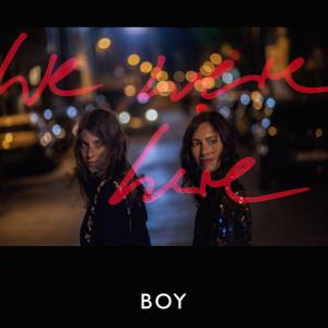 BOY_WeWereHere_Album_Cover_800