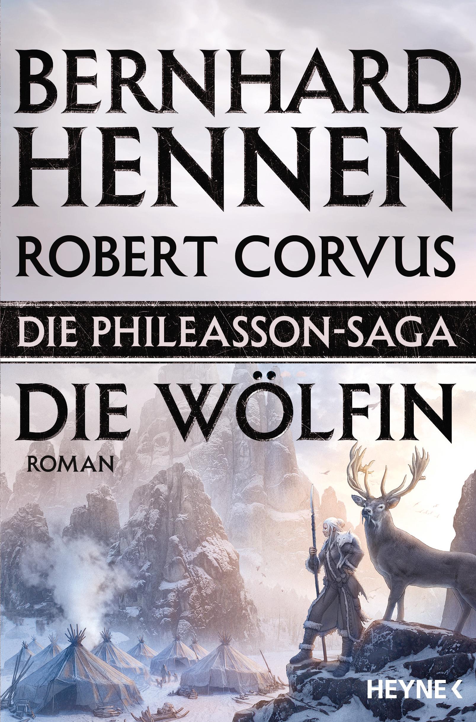 Die Phileasson Saga - Die Woelfin von Bernhard Hennen